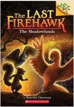 The Last Firehawk #5 : The Shadowlands (Paperback)