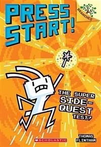 Press Start! #6 : The Super Side-Quest Test! (Paperback)