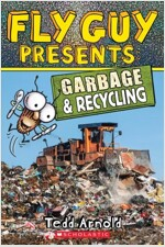 Fly Guy Presents: Garbage and Recycling (Scholastic Reader, Level 2), Volume 12 (Paperback)