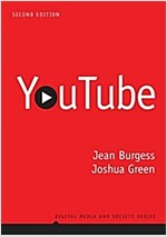YouTube : Online Video and Participatory Culture (Paperback, 2nd Edition)