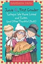 Junie B. Jones #28: Turkeys We Have Loved and Eaten (and Other Thankful Stuff) (Hardcover)
