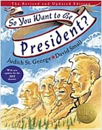 So You Want to Be President?: The Revised and Updated Edition (Hardcover, Revised and Upd)
