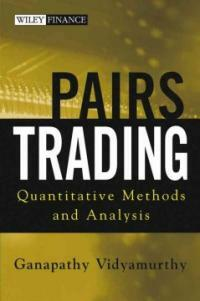 Pairs trading : quantitative methods and analysis