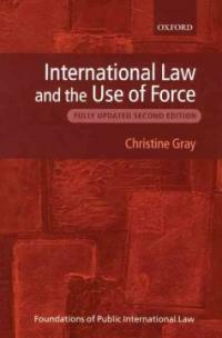International law and the use of force 2nd ed
