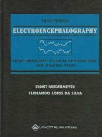 Electroencephalography : basic principles, clinical applications, and related fields 5th ed