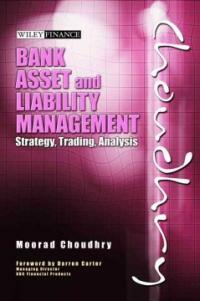 Bank asset and liability management : strategy, trading, analysis
