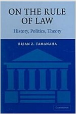On The Rule of Law : History, Politics, Theory (Paperback)