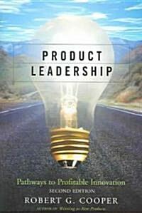 [중고] Product Leadership: Pathways to Profitable Innovation (Hardcover, 2)