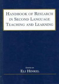 Handbook of research in second language teaching and learning