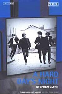 A Hard Days Night : Turner Classic Movies British Film Guide (Paperback)