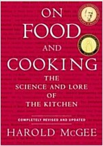 On Food and Cooking: The Science and Lore of the Kitchen (Hardcover, Revised and Upd)