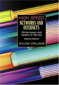 High-speed networks and internets : performance and quality of service 2nd ed