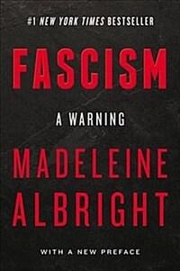 Fascism: A Warning (Paperback)