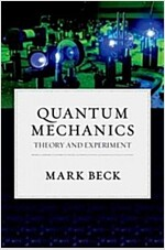 Quantum Mechanics: Theory and Experiment (Hardcover)