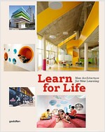 Learn for Life: New Architecture for New Learning (Hardcover)