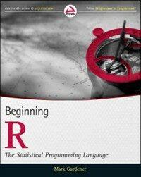 Beginning R : the statistical programming language