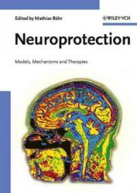 Neuroprotection : models, mechanisms, and therapies