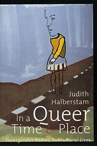 In a Queer Time and Place: Transgender Bodies, Subcultural Lives (Paperback)