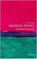 Medical Ethics: A Very Short Introduction (Paperback, 114th, New)