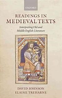 Readings in Medieval Texts : Interpreting Old and Middle English Literature (Paperback)