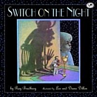 Switch on the Night (Paperback)
