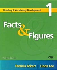 Reading and Vocabulary Development 1: Facts & Figures (Paperback, 4)