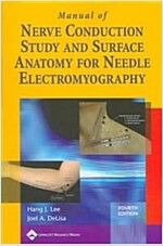 Manual of Nerve Conduction Study and Surface Anatomy for Needle Electromyography (Paperback, 4, Revised)