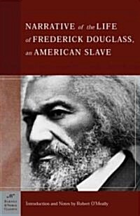 The Narrative of the Life of Frederick Douglass, an American Slave (Barnes & Noble Classics Series): An American Slave (Paperback)