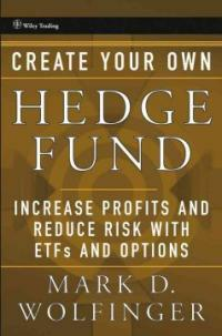 Create your own hedge fund : increase profits and reduce risk with ETFs and options
