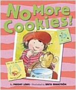 No More Cookies! (School & Library)