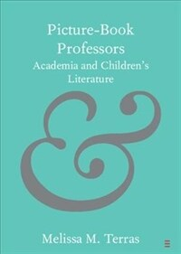 Picture-Book Professors : Academia and Children's Literature (Paperback)