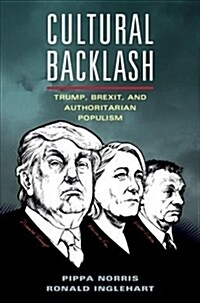 Cultural Backlash : Trump, Brexit, and Authoritarian Populism (Paperback)