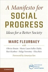 A Manifesto for Social Progress : Ideas for a Better Society (Hardcover)