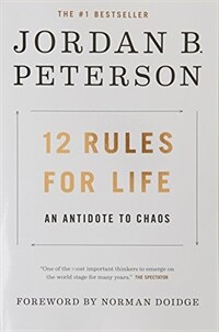 12 Rules for Life: An Antidote to Chaos (Paperback, International Edition)