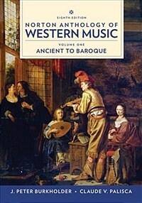 Norton Anthology of Western Music (Paperback, 8)