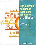 Public Health and Health Promotion for Nurses at a Glance (Paperback)