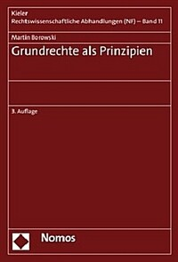 Grundrechte als Prinzipien / 3. Aufl