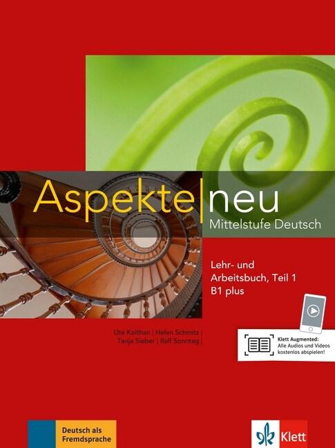 ASPEKTE NEU B1+, LIBRO DEL ALUMNO Y LIBRO DE EJERCICIOS, PARTE 1 + CD (Paperback)