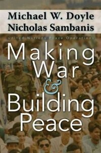 Making war and building peace : United Nations peace operations