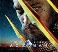 The Art and Making of Aquaman (Hardcover)