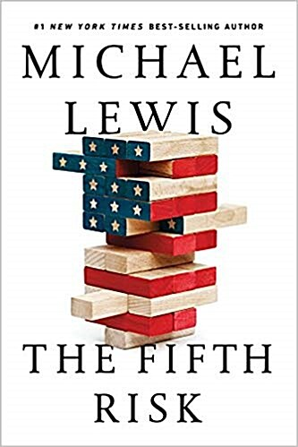 The Fifth Risk: Undoing Democracy (Hardcover)