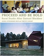 Proceed And Be Bold (Paperback)