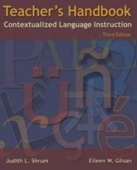 Teacher's handbook : contextualized language instruction 3rd ed