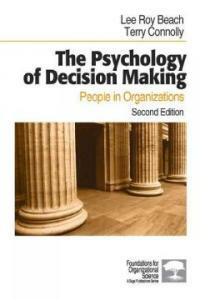 The psychology of decision making : people in organizations 2nd ed