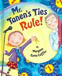 Mr. Tanens Ties Rule! (School & Library)