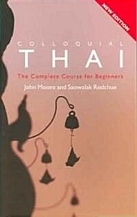 Colloquial Thai : The Complete Course for Beginners (Paperback, 2 Rev ed)