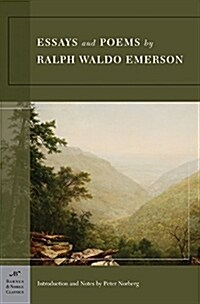 Essays and Poems by Ralph Waldo Emerson (Barnes & Noble Classics Series) (Paperback)