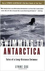 [중고] Swimming to Antarctica: Tales of a Long-Distance Swimmer                                                                                          (Paperback)