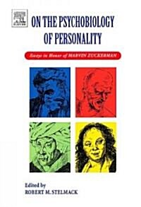 On the Psychobiology of Personality : Essays in Honor of Marvin Zuckerman (Hardcover)