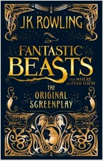 Fantastic Beasts and Where to Find Them : The Original Screenplay (Paperback)